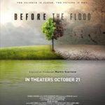 Before the Flood. Antes de que sea tarde.
